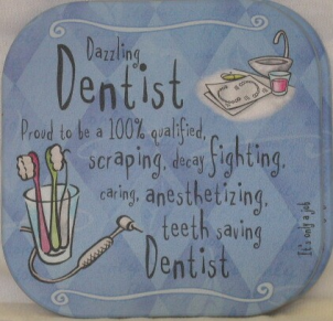 DENTIST COASTER