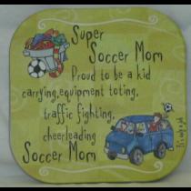 SUPER SOCCER MOM COASTER